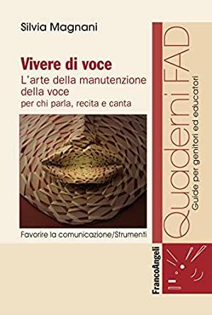 Copertina del libro Silvia Magnani - Vivere di voce